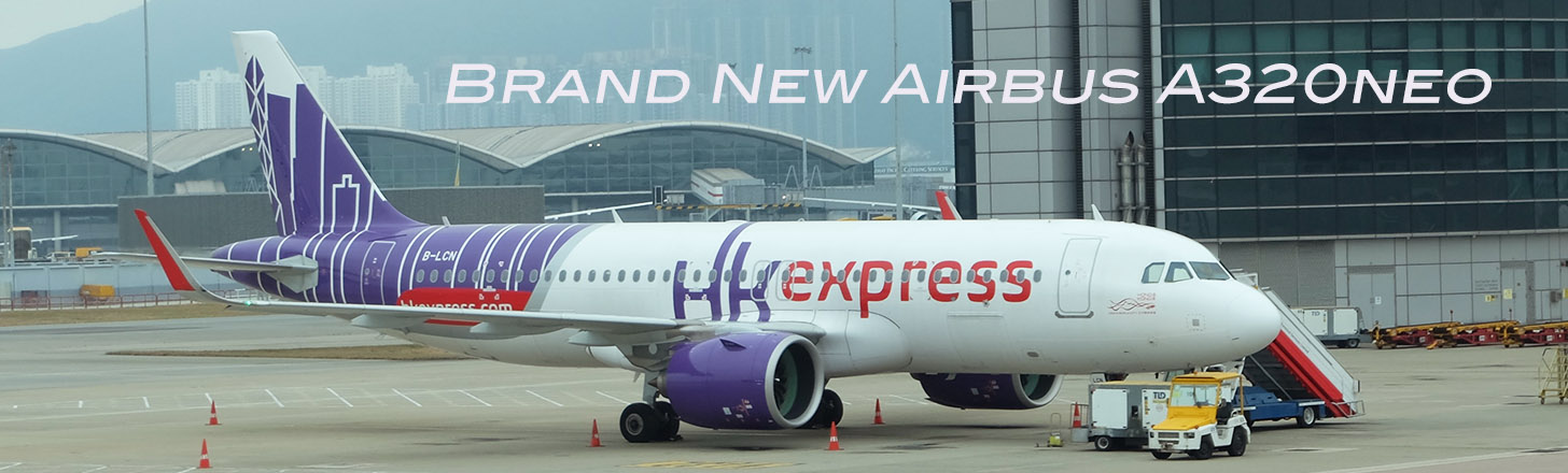 Hong Kong Express Airbus A320neo - fresh from delivery!