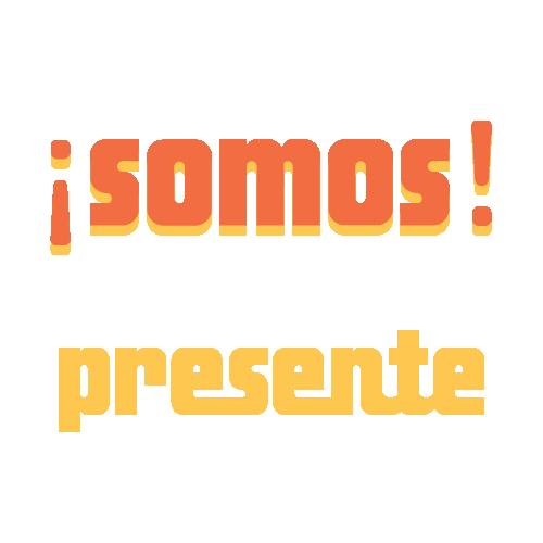 SOMOS Presente