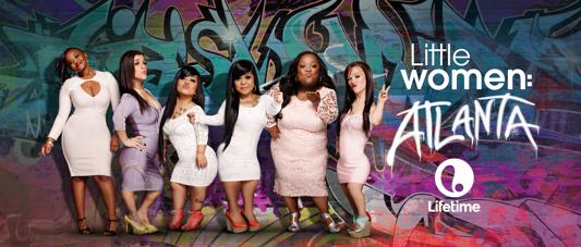 Lifetime's Little Women Franchise Heads to Atlanta, Beginning January
