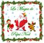 La Magia de Papá Noel
