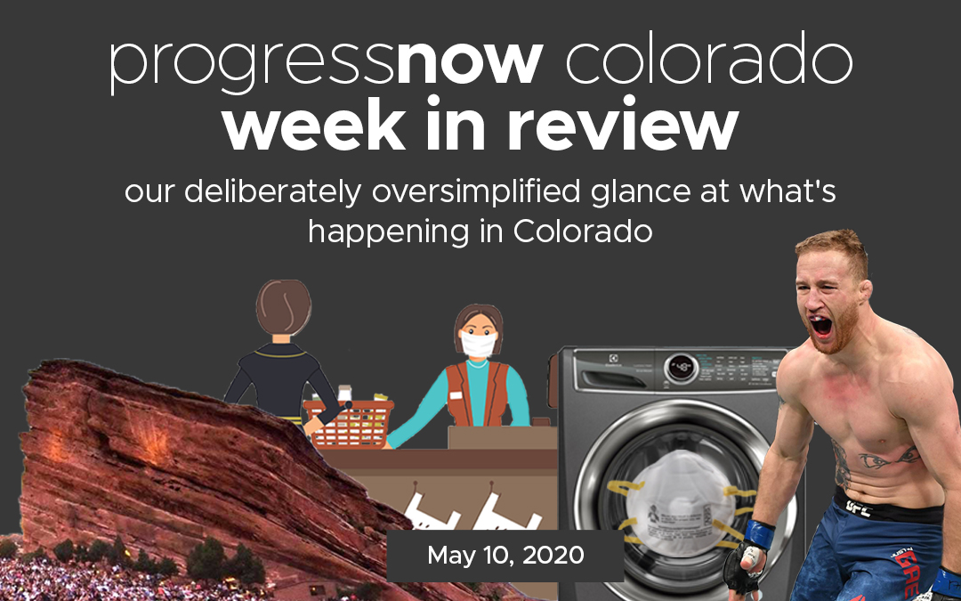 Colorado Week in Review (5/10/20)