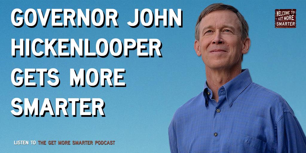 36: Gov. John Hickenlooper Gets More Smarter
