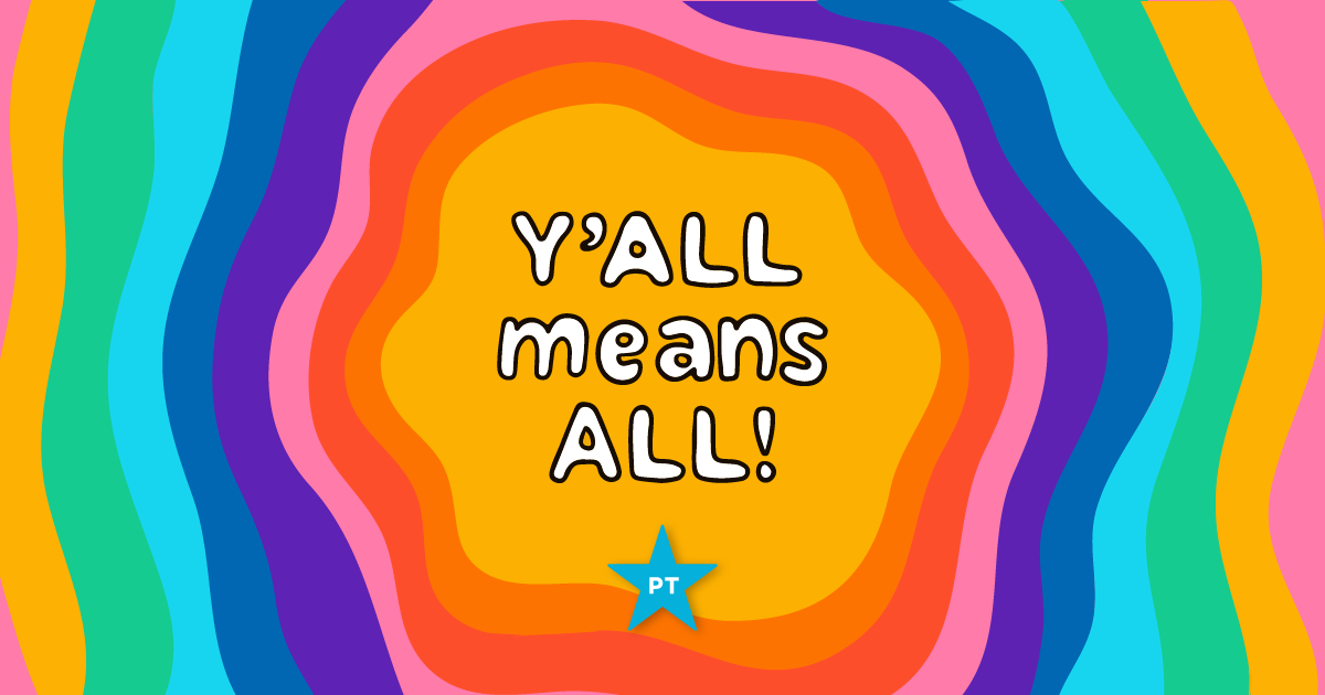 Y'all Means All: Pledge to Stand Up for LGBTQIA+ Equality