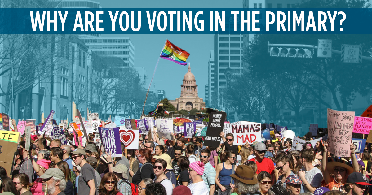 Why Are You Voting in the March Primary?