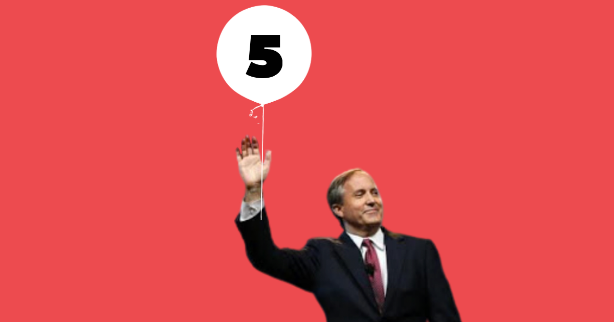 Take Action: Let Paxton know we haven't forgotten about his indictments!