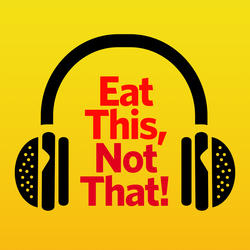 Eat This, Not That! | RADIO COM