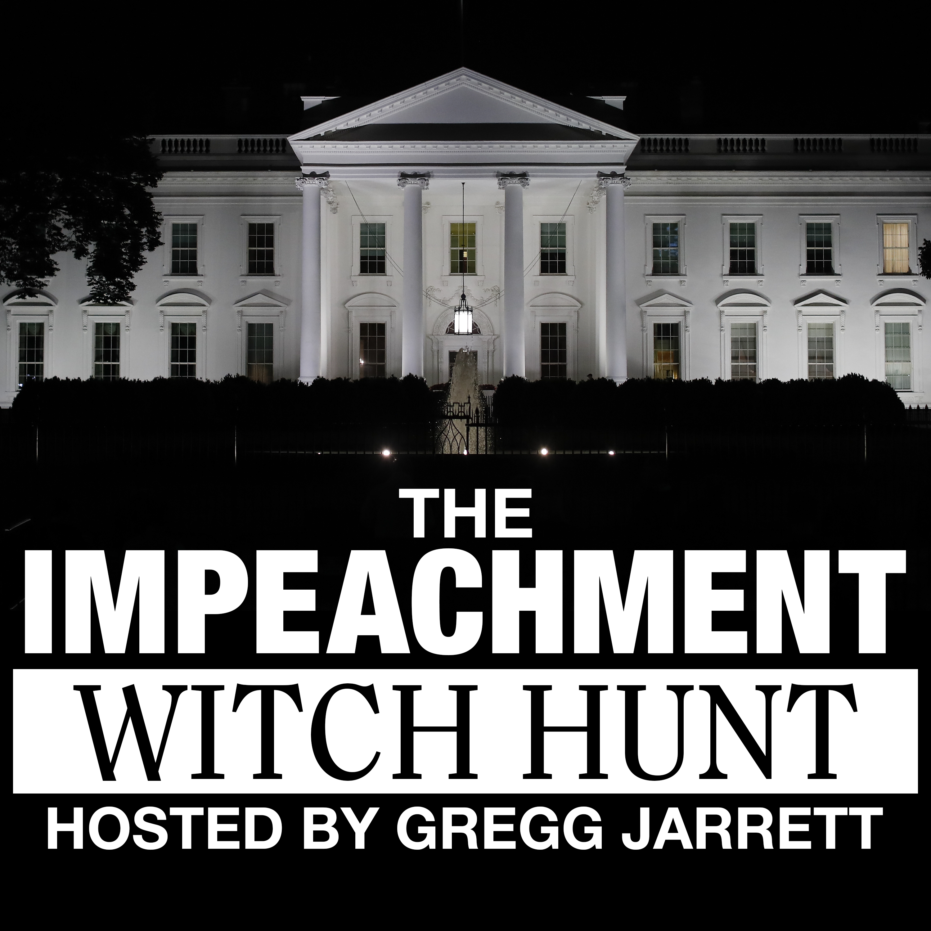 The Impeachment Witch Hunt Podcast 1400x1400