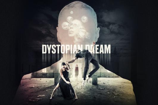 Dystopian Dream