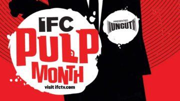 IFC Pulp Month