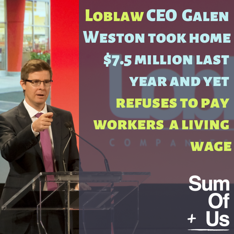 Loblaw CEO makes $7.5 million a year but won't pay a living wage meme