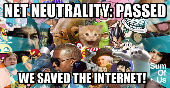 We won Net Neutrality!