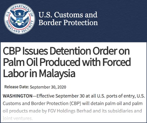 Excerpt from the U.S. Customs and...  Border Protection's press release announcing its decision on FGV's palm oil forced labour case.