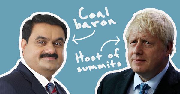 Coal baron Gautam Adani and Host of summits Boris Johnson