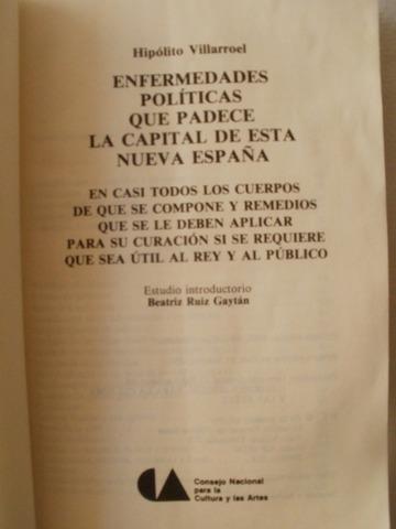Enfermedades políticas que padece la capital de la Nueva España