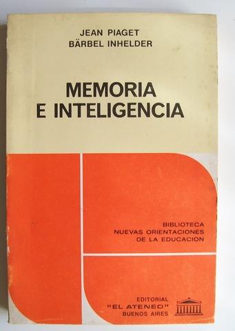 Memoria e inteligencia- Jean Piaget