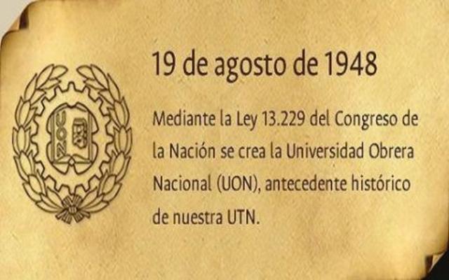 CREACIÓN DE LA UNIVERSIDAD OBRERA NACIONAL (U.O.N.)