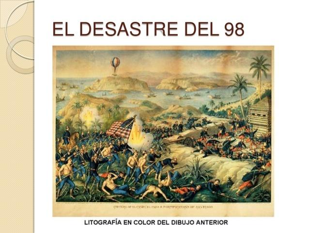 CRISIS DEL 98//DESASTRE DEL 98