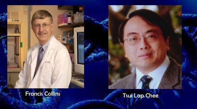 Francis Collins y Lap-Chee Tsui