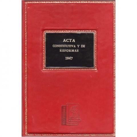 El Acta de Reforma de 1847