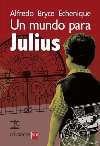 Un mundo para Julius (Alfredo Bryce Echenique)