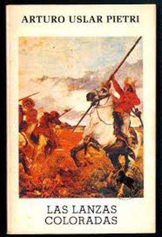Las lanzas coloradas (Arturo Uslar Pietri)