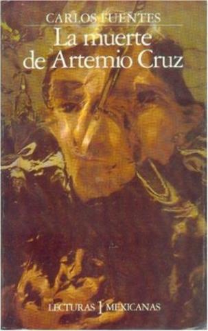La muerte de Artemio Cruz (Carlos Fuentes)
