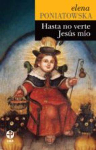 Hasta no verte Jesús mío (Elena Poniatowska)