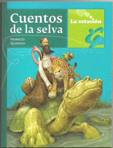 Los cuentos de la selva (Horacio Quiroga)