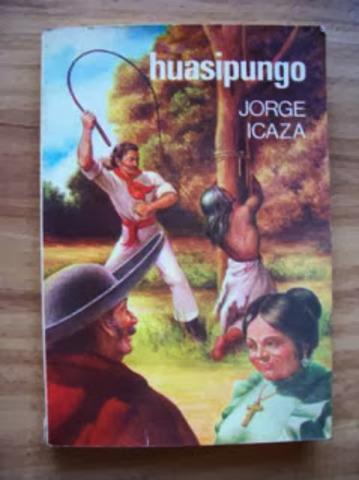Huasipungo (Jorge Icaza)