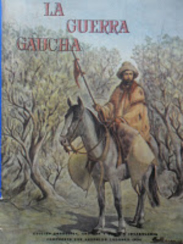 La guerra gaucha (Leopoldo Lugones)