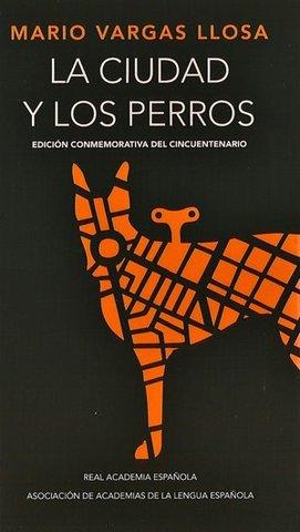 La ciudad y los perros ( Mario Vargas Llosa)