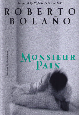 Monsieur Pain (Roberto Bolaño)