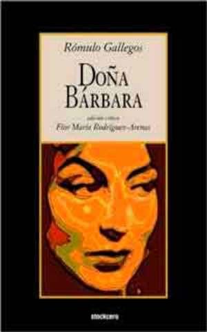 Doña Bárbara (Rómulo Gallegos)