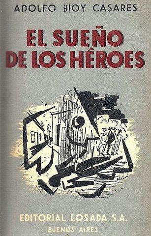 El sueño de los héroes de Bioy Casares