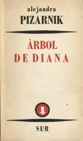 Árbol de Diana de Alejandra Pizarnik