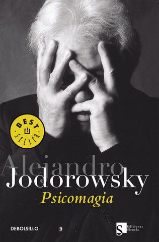 Psicomagia de Alejandro Jadorowsky