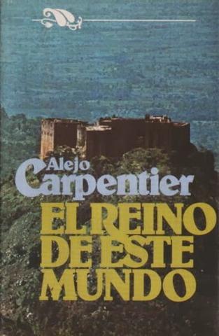 El reino de este mundo de Alejo Carpentier