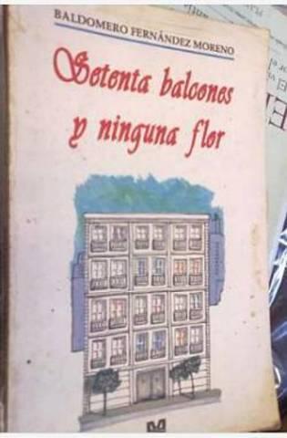 Setenta Balcones y ninguna flor de Baldomero Fernández