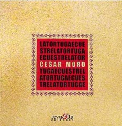 La tortuga ecuestre de César Moro