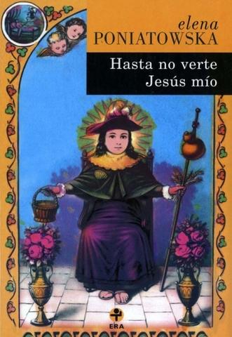 Hasta no verte Jesús mío de Elena Poniatowska