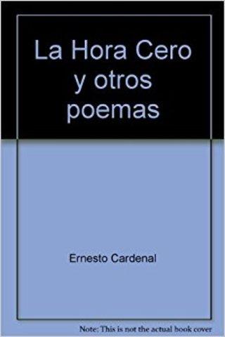 La hora 0 de Ernesto Cardenal