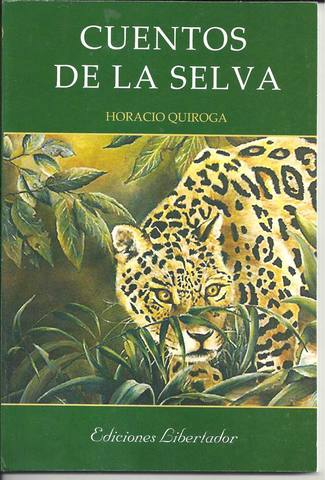 Cuentos de la selva de Horacio Quiroga