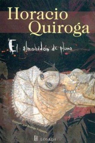 El almohadón de plumas de Horacio Quiroga
