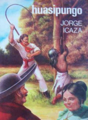 Huasipungo de Jorge Icaza