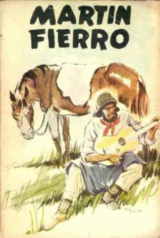 El gaucho Martín Fierro de José Hernández