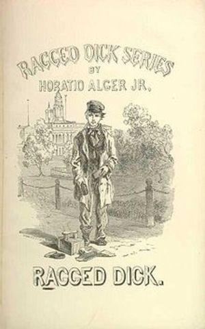 "Horatio Alger's ""Ragged Dick"""