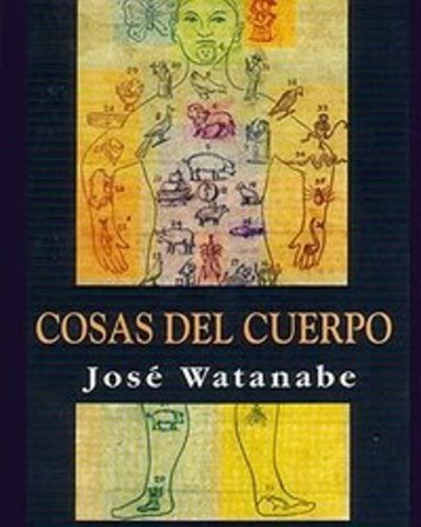 Cosas del cuerpo de José Watanabe