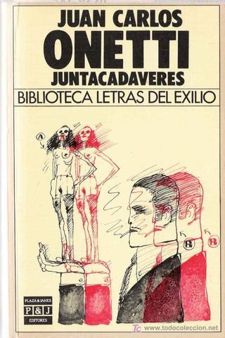 Juntacadáveres de Juan Carlos Onetti