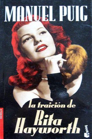 La traición de Rita Hayworth de Manuel Puig