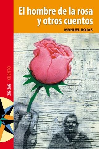 El hombre de la rosa de Manuel Rojas